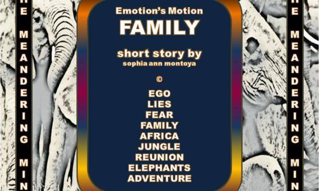 EMOTION'S MOTION ANTHOLOGY: FAMILY
