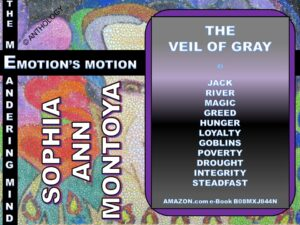Story by Sophia Ann Montoya entitled The Veil of Gray