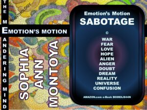 Story by Sophia Ann Montoya entitled Emotion's Motion SABOTAGE